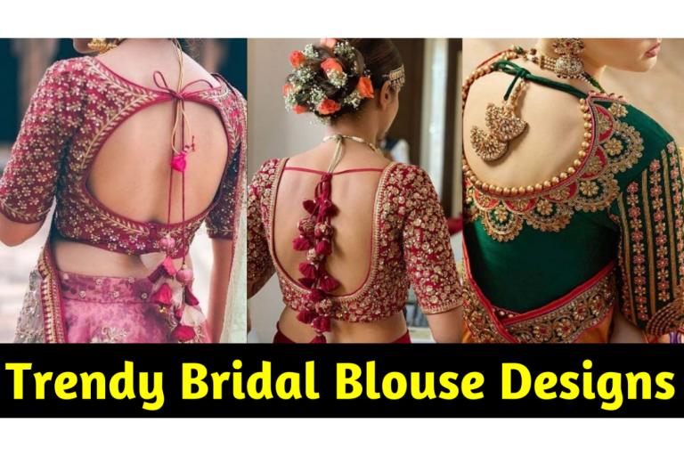 Latest Bridal Blouse Designs for weddings in India (Trends of 2021)
