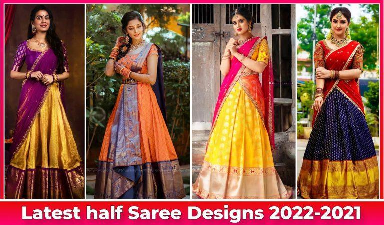 Latest half saree designs 2022-2021 (10+ Models)